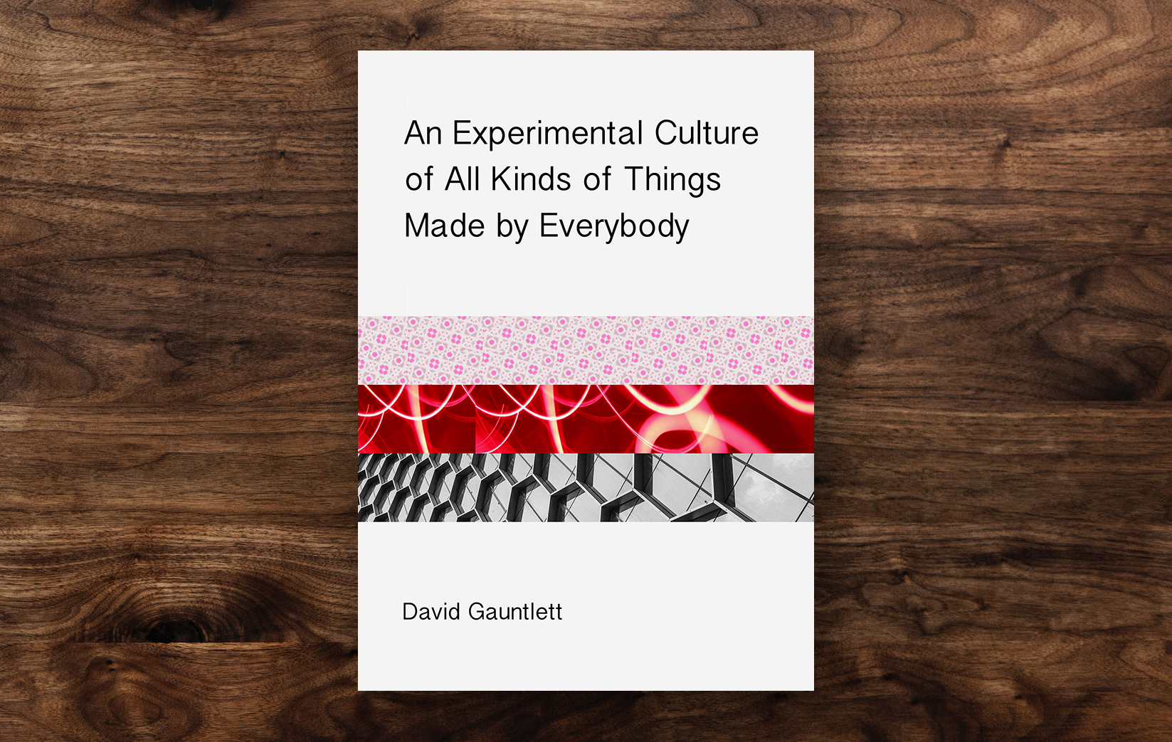 An Experimental Culture of All Kinds of Things Made by Everybody