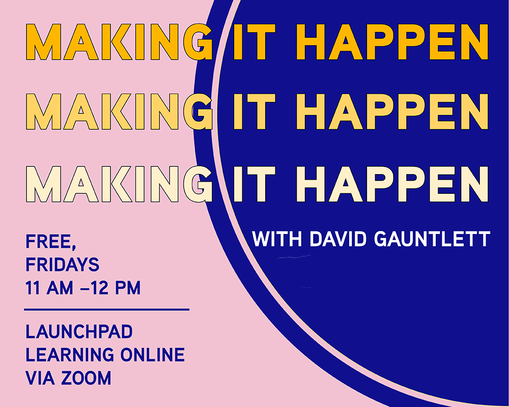 New Zoom series: 'Making it Happen' on Fridays