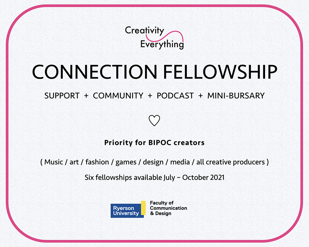 The Creativity Everything Connection Fellowship is open for applications